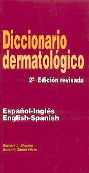 Portada del libro 9788484730293 Diccionario Dermatologico Español-Ingles/ingles-Español