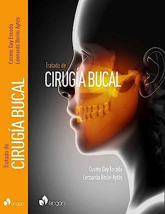 Portada del libro 9788484731924 Tratado de Cirugía Bucal