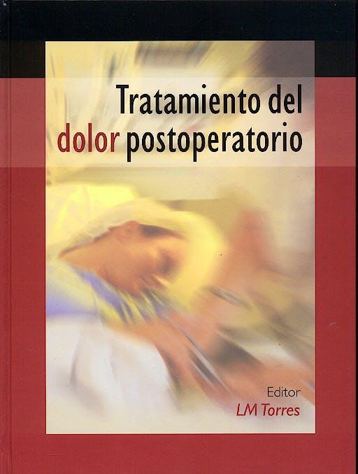 Portada del libro 9788484732204 Tratamiento del Dolor Postoperatorio