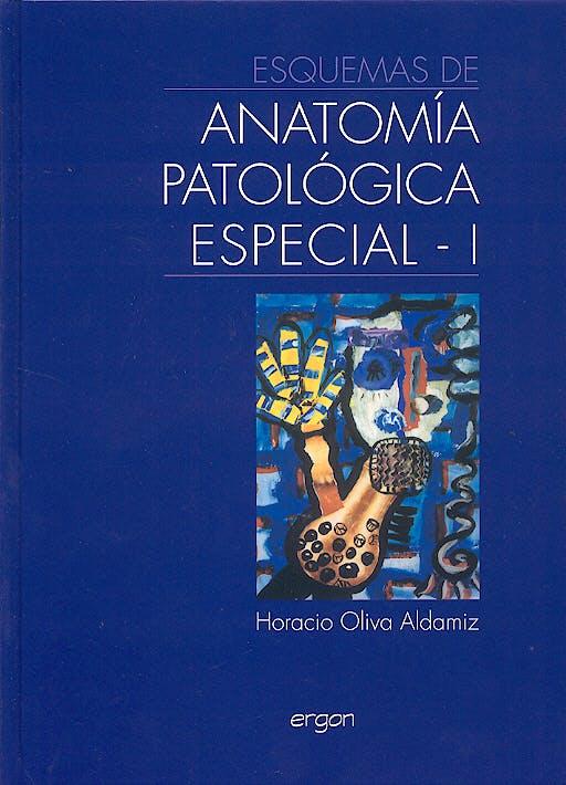 Portada del libro 9788484732259 Esquemas de Anatomia Patologica Especial I