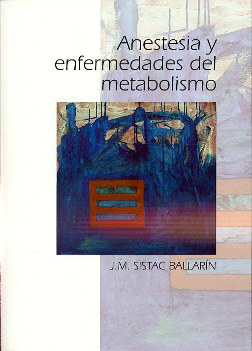 Portada del libro 9788484733249 Anestesia y Enfermedades del Metabolismo