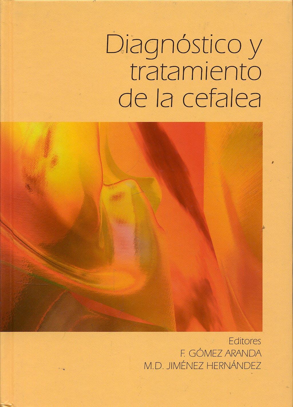 Portada del libro 9788484733645 Diagnostico y Tratamiento de la Cefalea