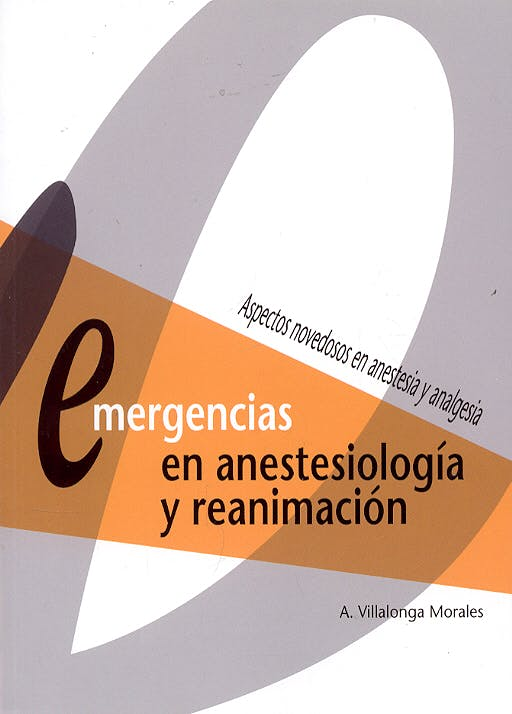 Portada del libro 9788484734390 Emergencias en Anestesiologia y Reanimacion. Aspectos Novedosos en Anestesia y Analgesia