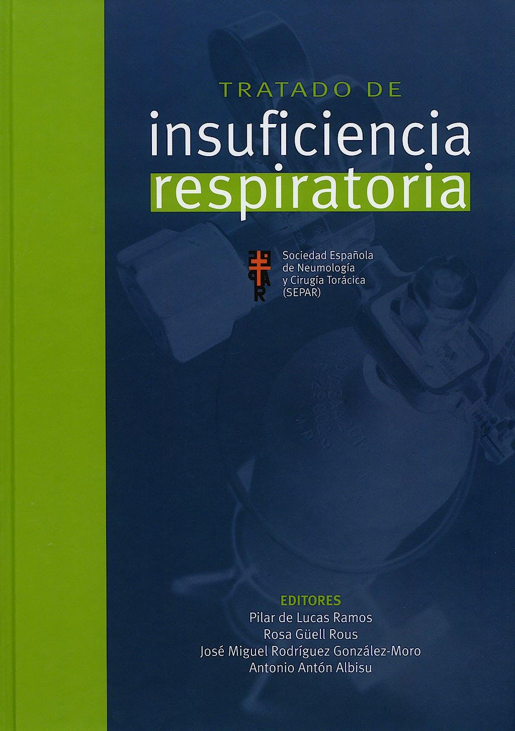 Portada del libro 9788484734987 Tratado de Insuficiencia Respiratoria