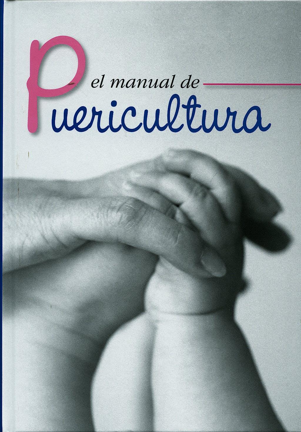 Portada del libro 9788484735519 El Manual de Puericultura (Sociedad Española de Puericultura)