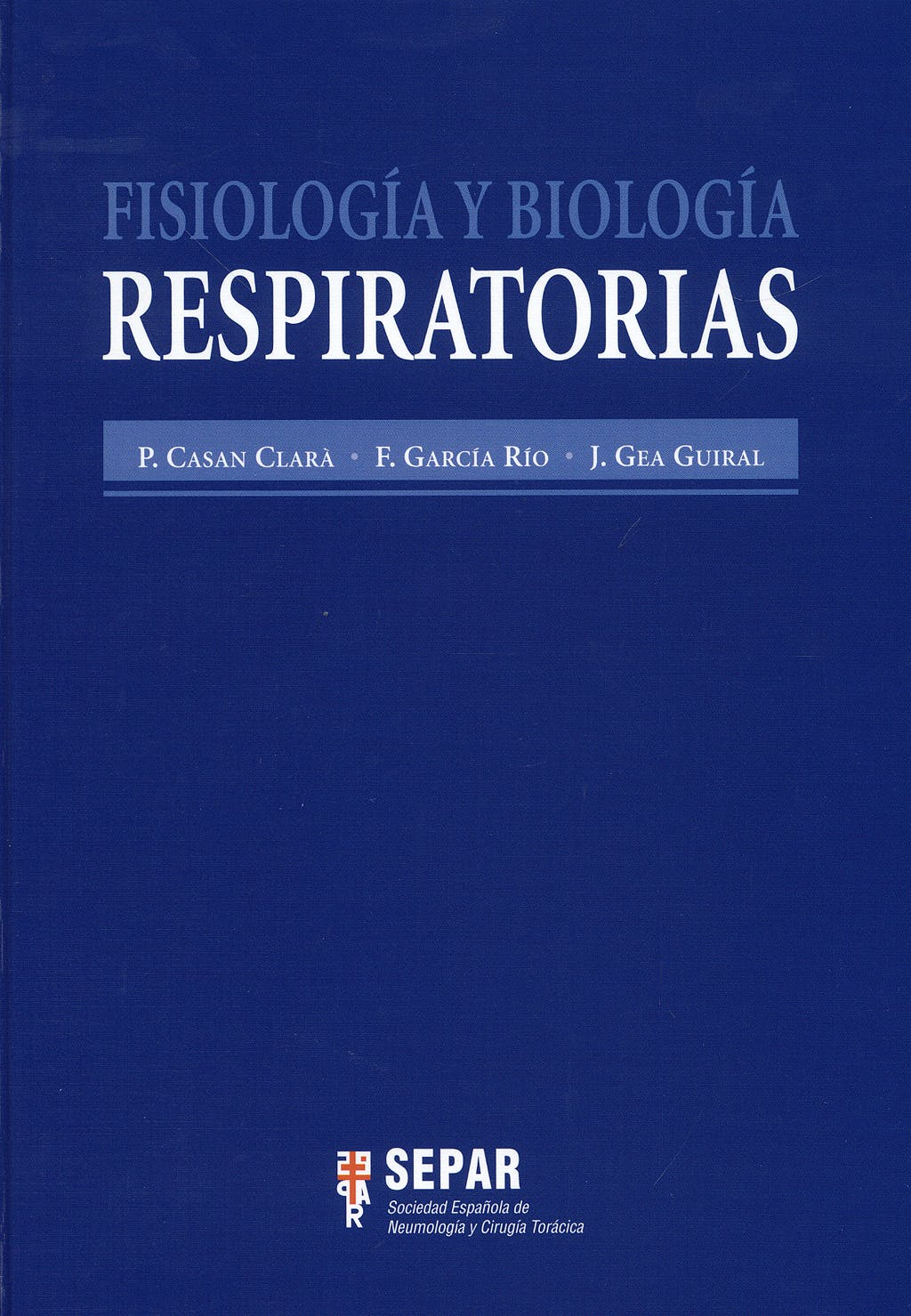 Portada del libro 9788484735724 Fisiologia y Biologia Respiratorias