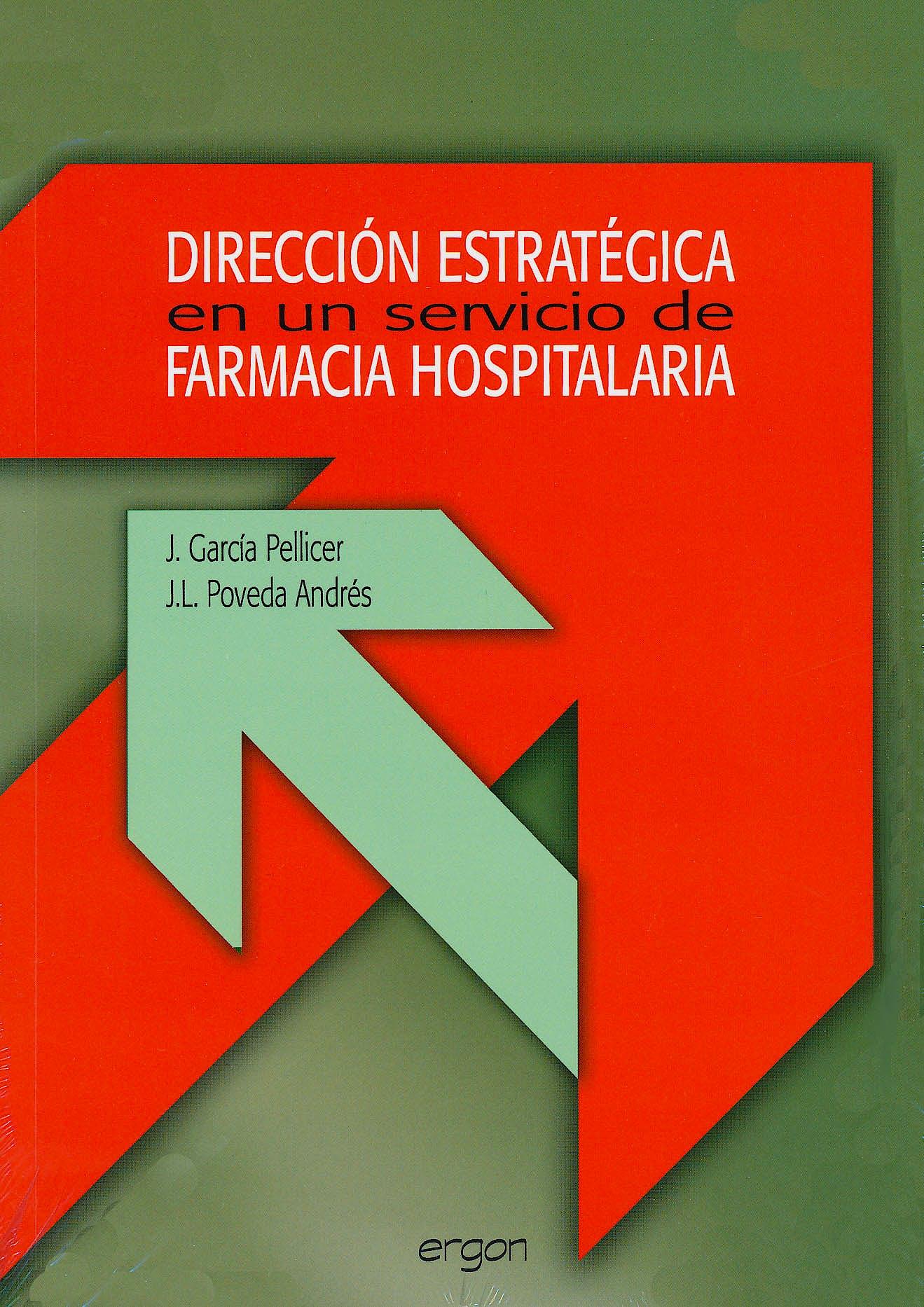 Portada del libro 9788484736059 Direccion Estrategica en un Servicio de Farmacia Hospitalaria