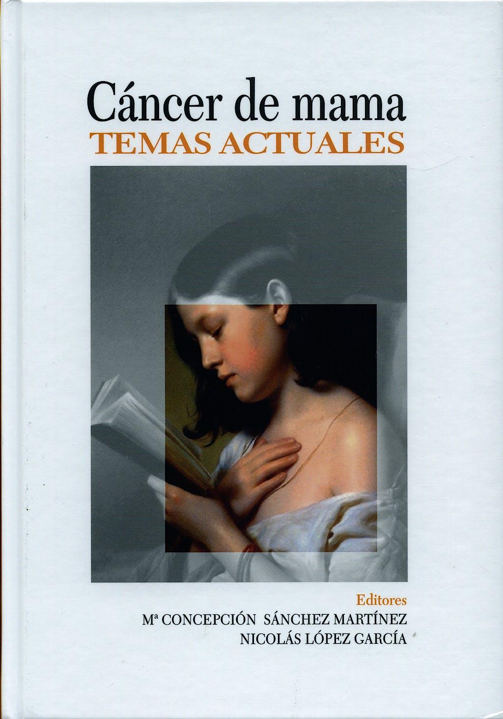 Portada del libro 9788484736271 Cancer de Mama. Temas Actuales