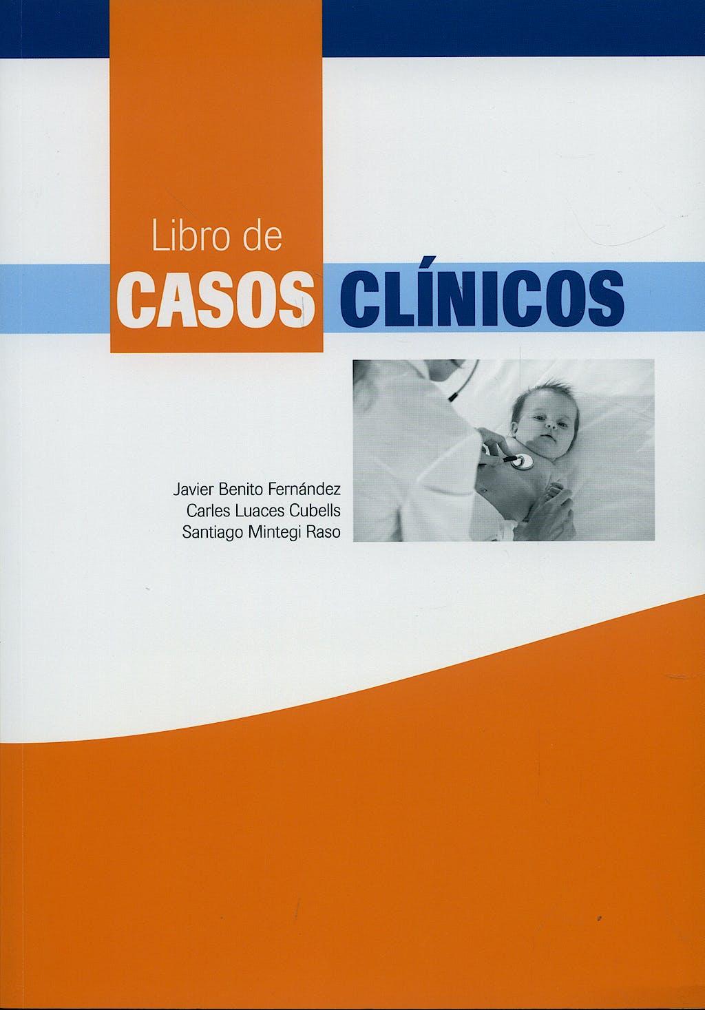 Portada del libro 9788484736301 Libro de Casos Clínicos