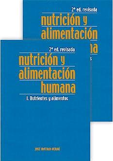 Portada del libro 9788484736646 Nutrición y Alimentación Humana, 2 Vols. (2ª Edición Revisada)