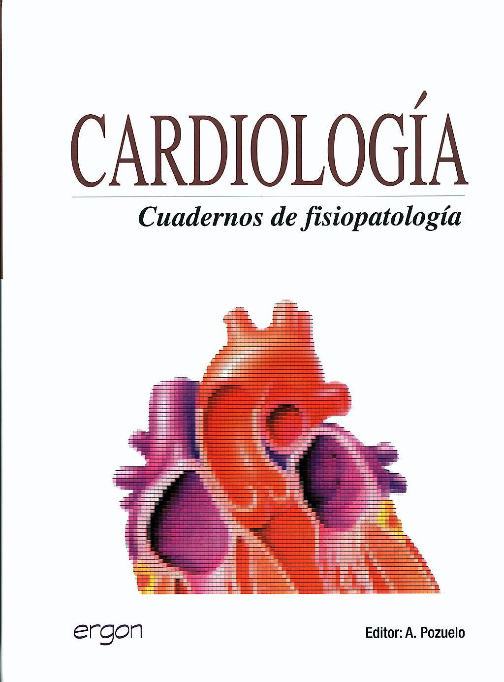 Portada del libro 9788484737377 Cardiologia. Cuadernos de Fisiopatologia
