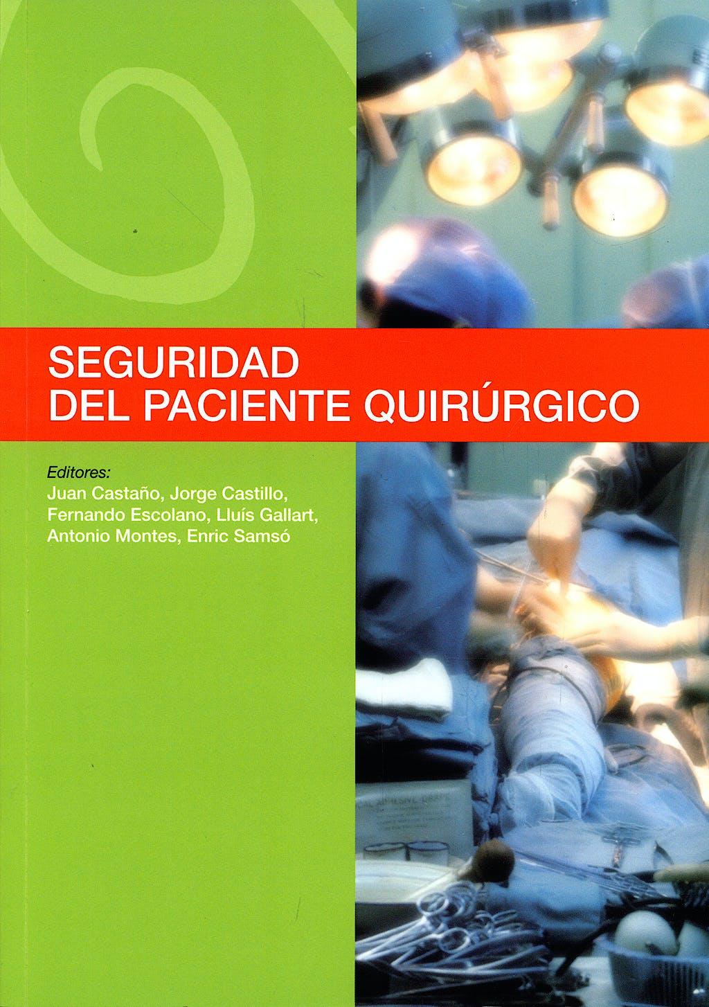 Portada del libro 9788484737957 Seguridad del Paciente Quirurgico