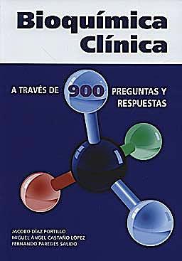 Portada del libro 9788484738336 Bioquímica Clínica. A Través de 900 Preguntas y Respuestas