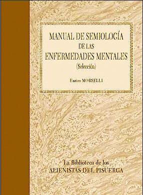 Portada del libro 9788484739715 Manual de Semiologia de las Enfermedades Mentales (Seleccion)