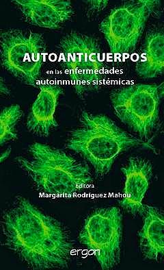 Portada del libro 9788484739906 Autoanticuerpos en las Enfermedades Autoinmunes Sistemicas
