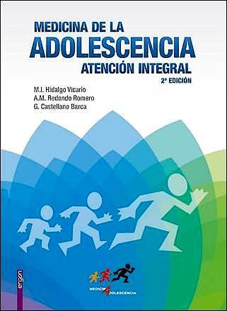 Portada del libro 9788484739999 Medicina de la Adolescencia. Atencion Integral