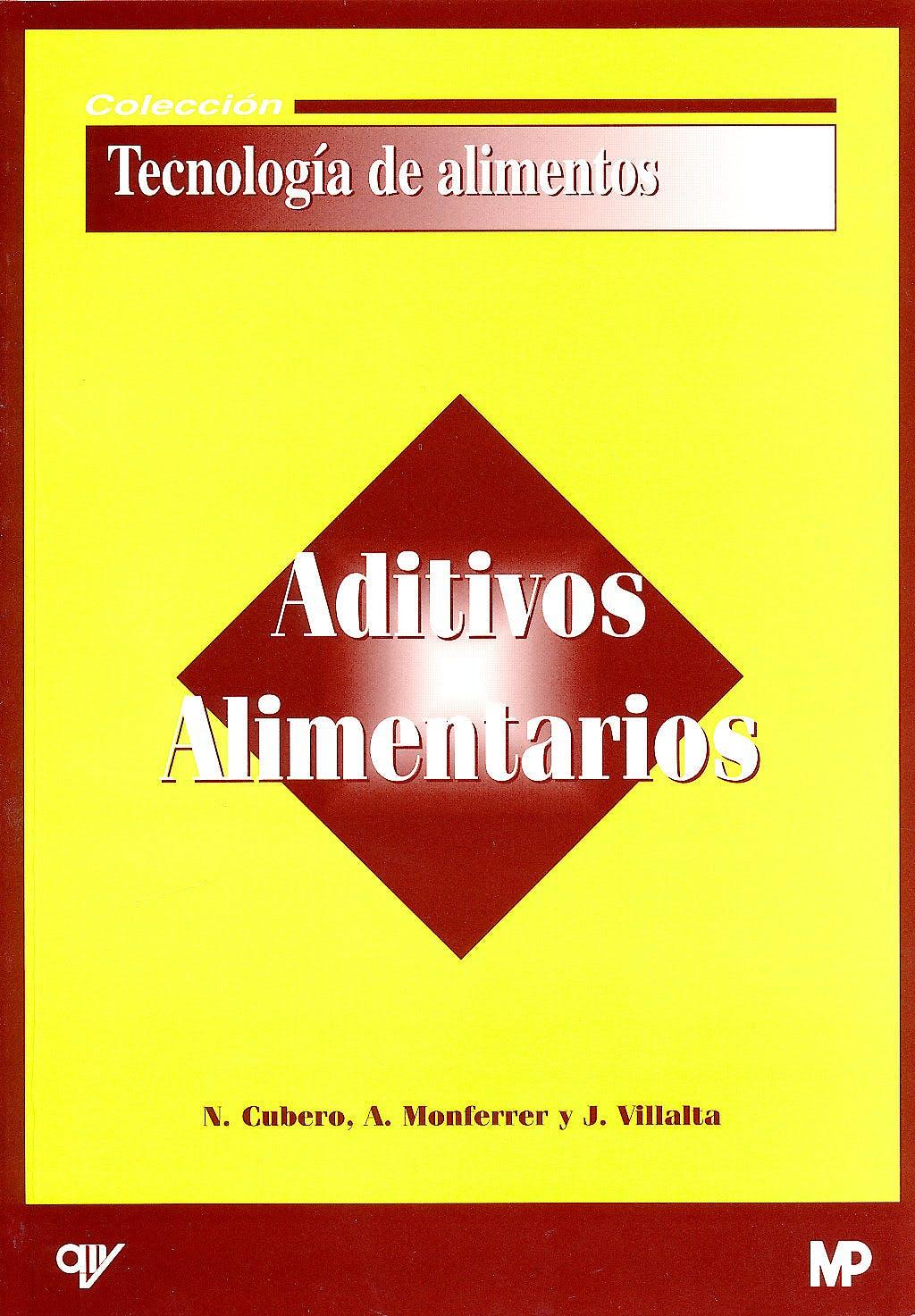 Portada del libro 9788484760887 Aditivos Alimentarios