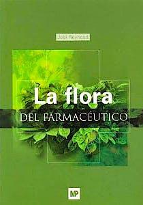Portada del libro 9788484761167 La Flora del Farmaceutico