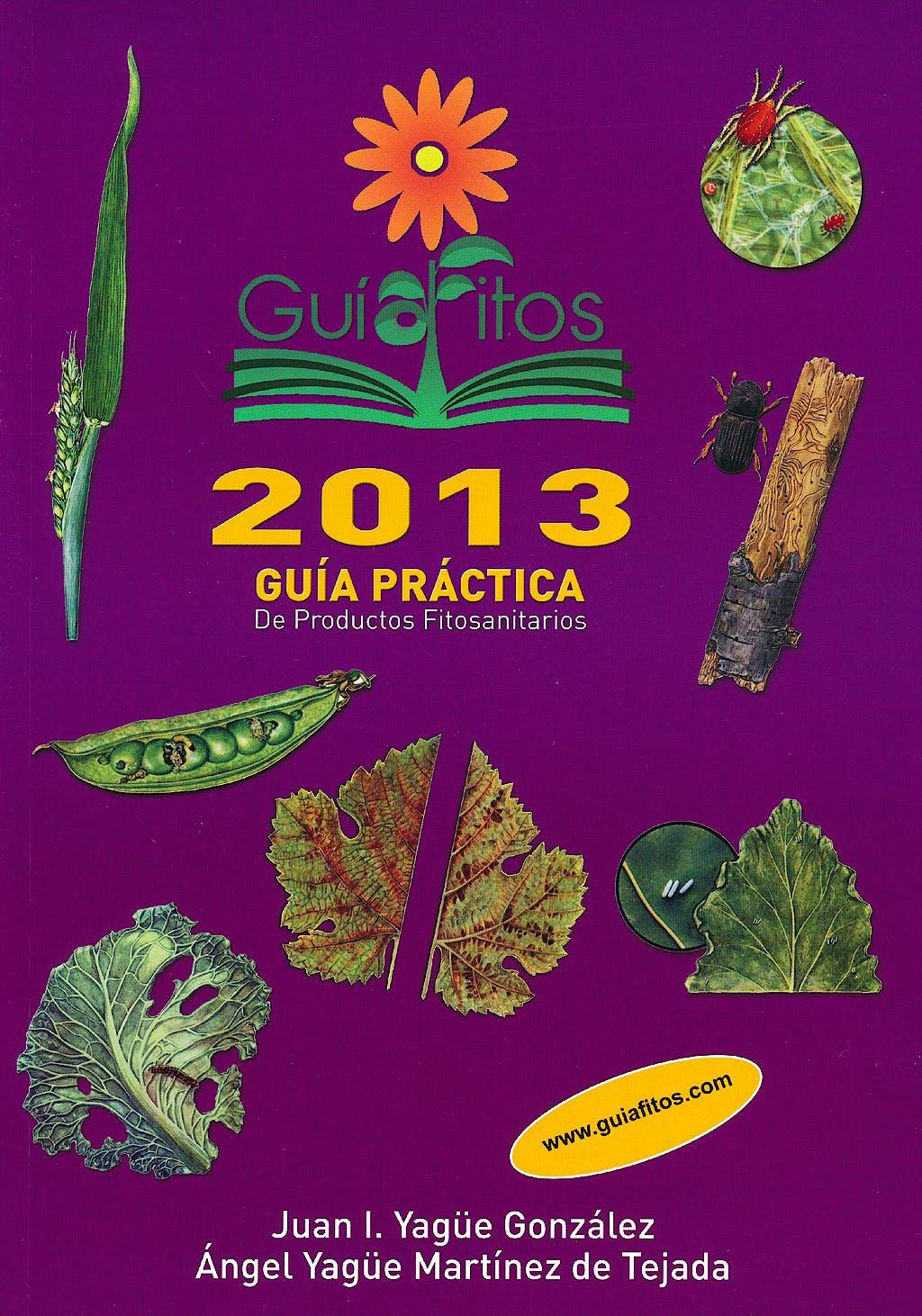 Portada del libro 9788484766391 Guiafitos 2013. Guia Practica de Productos Fitosanitarios