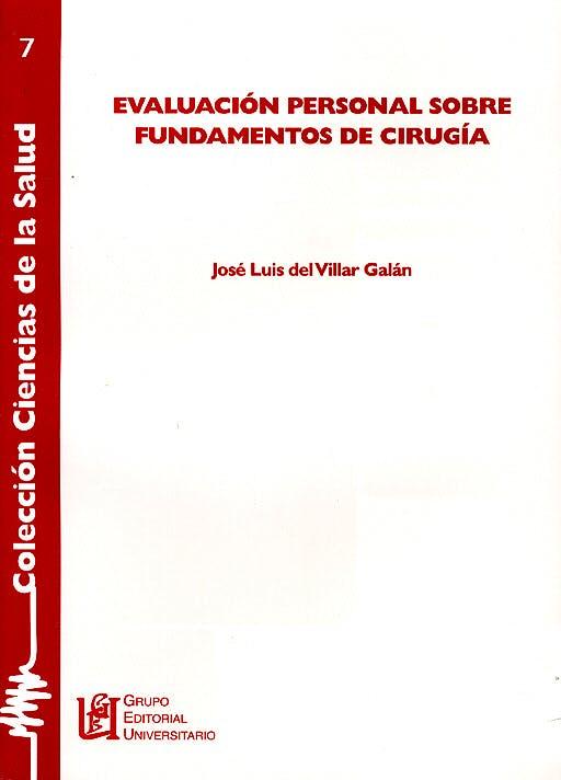 Portada del libro 9788484913412 Evaluacion Personal sobre Fundamentos de Cirugia (Coleccion Ciencias de la Salud 7)