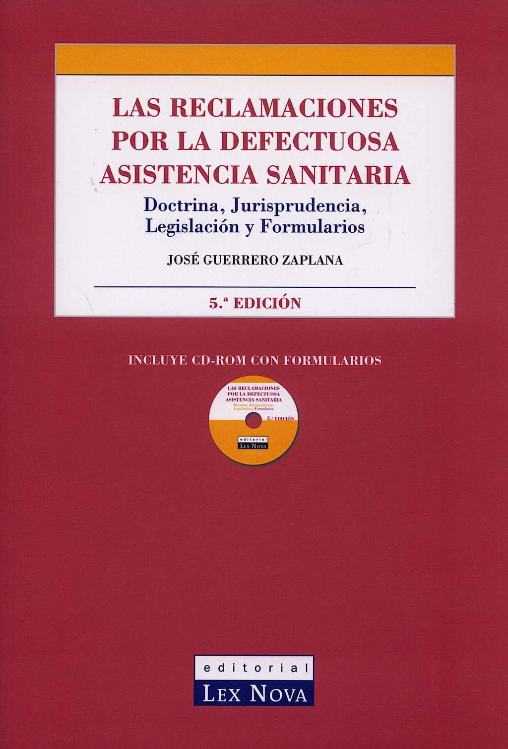 Portada del libro 9788485012930 Las Reclamaciones por la Defectuosa Asistencia Sanitaria