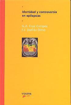Portada del libro 9788485424481 Identidad y Controversia en Epilepsias
