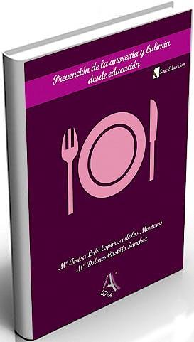Portada del libro 9788485539130 Prevención de la Anorexia y Bulimia desde Educación