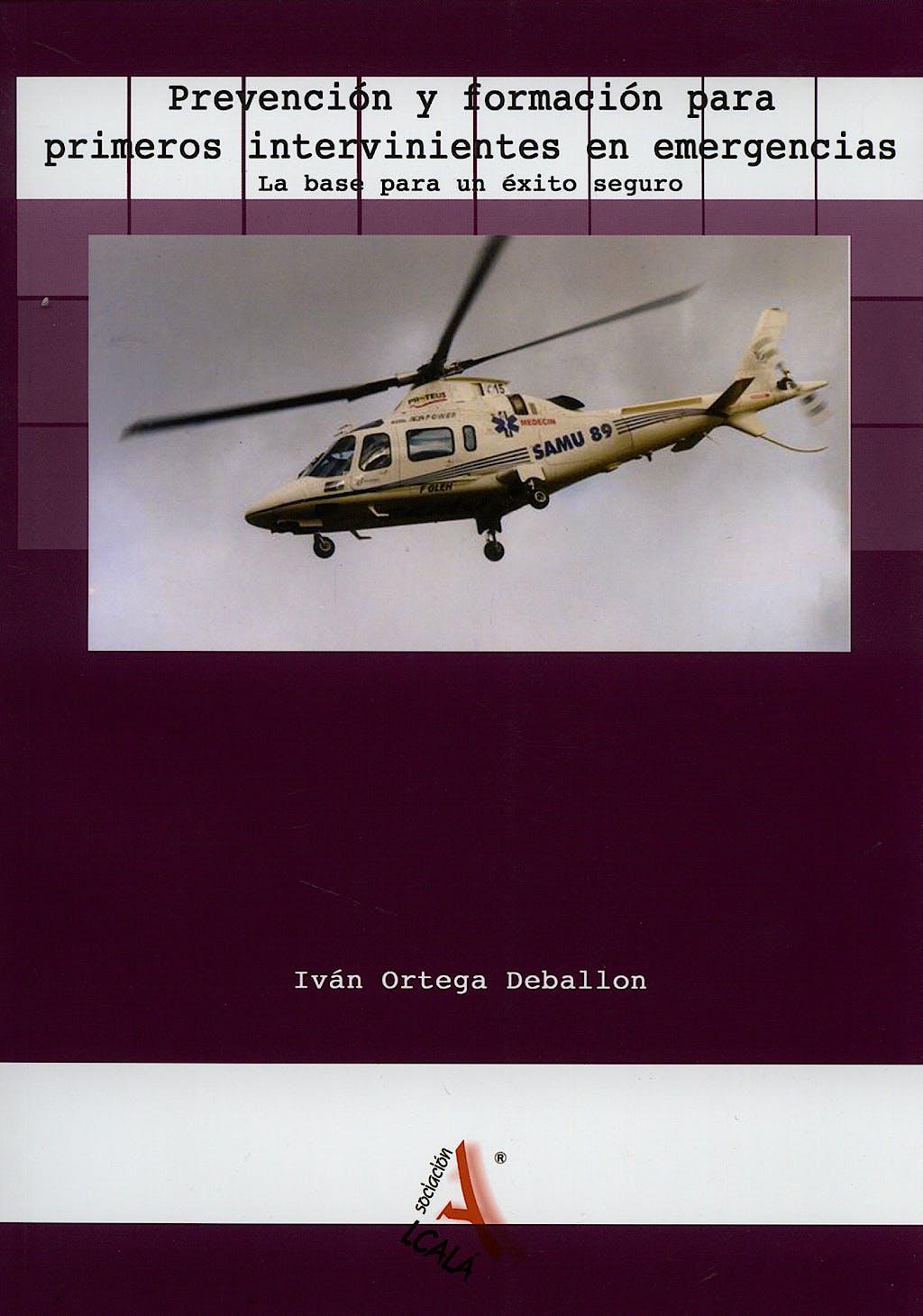Portada del libro 9788485539482 Prevencion y Formacion para Primeros Intervinientes en Emergencias