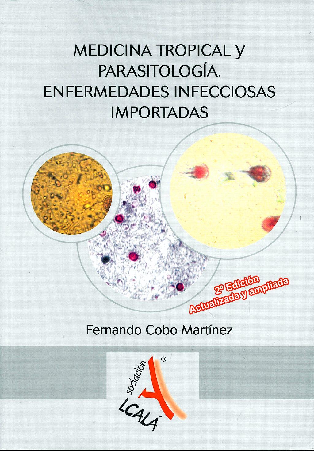 Portada del libro 9788485539499 Medicina Tropical y Parasitología. Enfermedades Infecciosas Importadas
