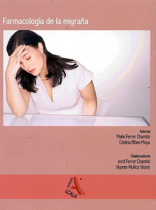 Portada del libro 9788485539604 Farmacologia de la Migraña