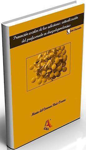 Portada del libro 9788485539819 Prevencion Escolar de las Adicciones: Actulizacion en Drogodependencias