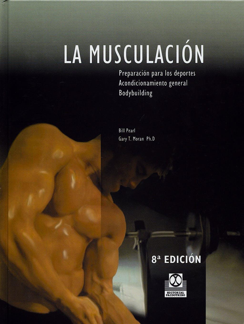 Portada del libro 9788486475307 La Musculacion Preparacion para los Deportes