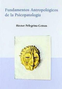 Portada del libro 9788486547899 Fundamentos Antropológicos de la Psicopatología