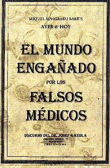 Portada del libro 9788486673680 El Mundo Engañado por los Falsos Médicos