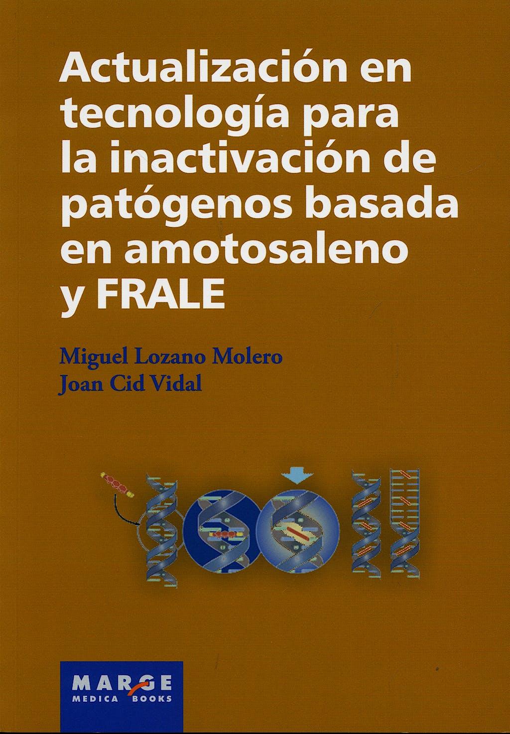 Portada del libro 9788486684884 Actualizacion en Tecnologia para la Inactivacion de Patogenos Basada en Amotosaleno y Frale