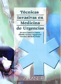 Portada del libro 9788486725785 Tecnicas Invasivas en Medicina de Urgencias