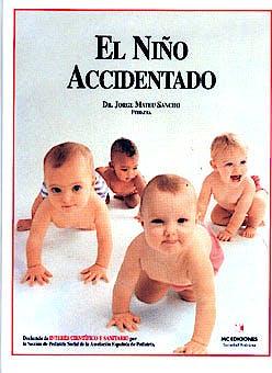 Portada del libro 9788487162084 El Niño Accidentado