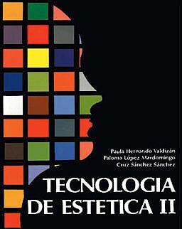 Portada del libro 9788487190414 Tecnologia de Estetica II