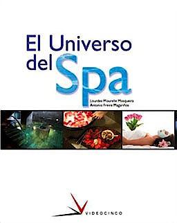 Portada del libro 9788487190599 El Universo del Spa