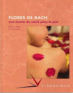 Portada del libro 9788487190995 Flores de Bach: Una Fuente de Salud para la Piel