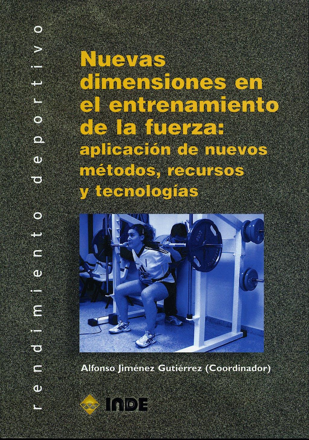 Portada del libro 9788487330896 Nuevas Dimensiones en el Entrenamiento de la Fuerza: Aplicación
