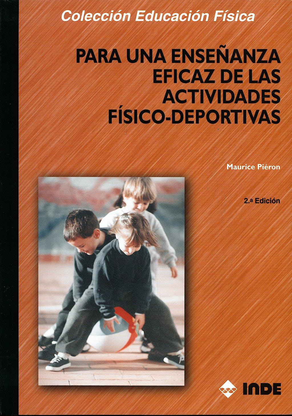 Portada del libro 9788487330988 Para una Enseñanza Eficaz de las Actividades Fisico-Deportivas