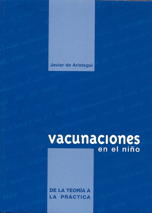 Portada del libro 9788487430886 Vacunaciones en el Niño. de la Teoria a la Practica