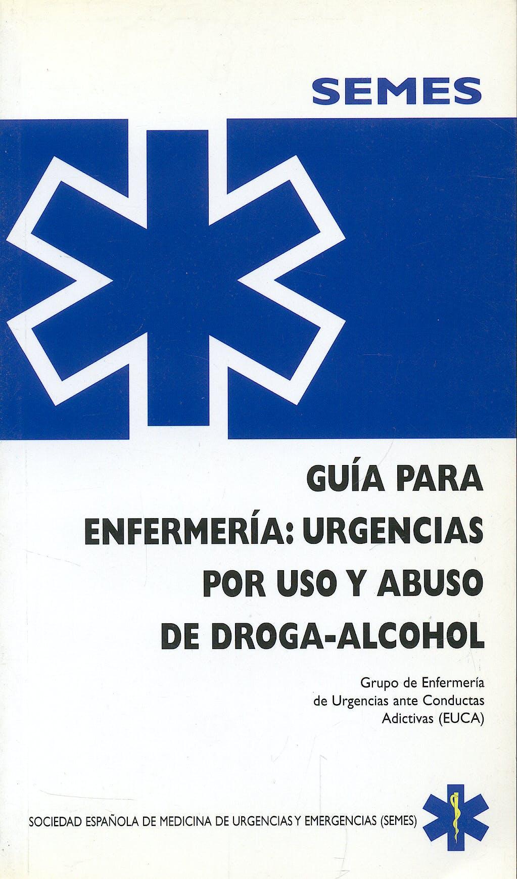 Portada del libro 9788487450761 Guia para Enfermeria: Urgencias por Uso y Abuso de Droga-Alcohol