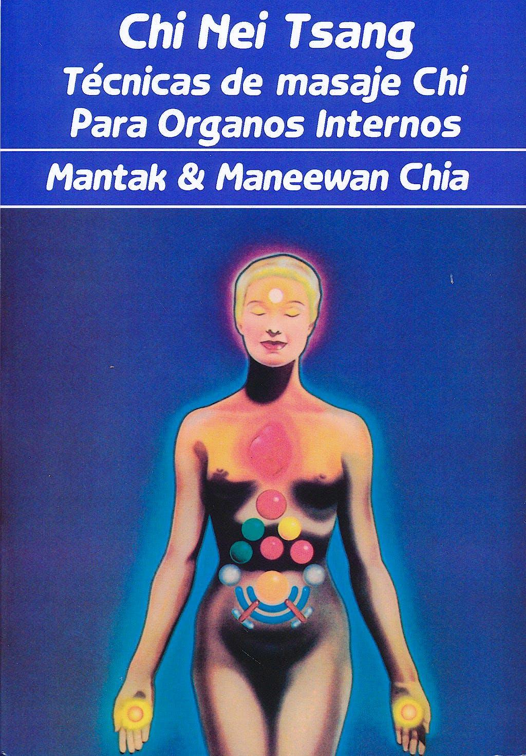 Portada del libro 9788487476488 Chi Nei Tsang. Tecnicas de Masaje Chi para Organos Internos
