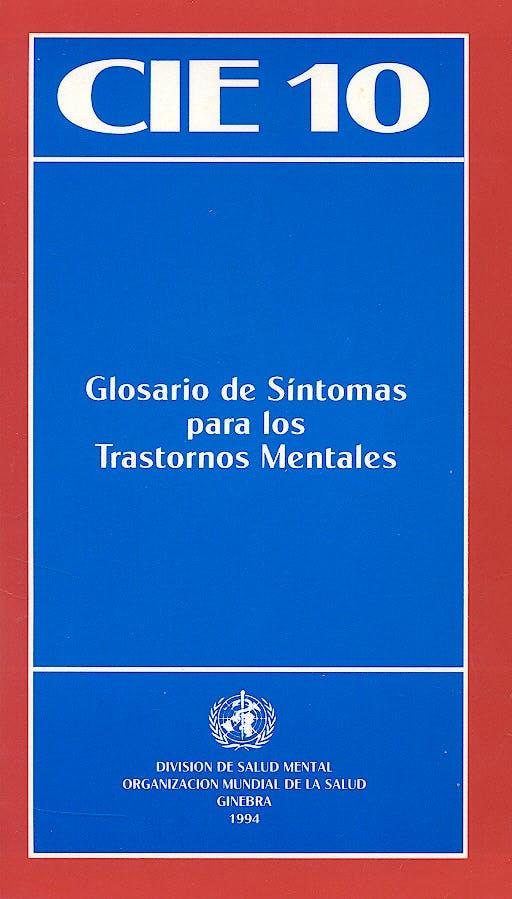 Portada del libro 9788487548246 CIE 10 Glosario de Síntomas para los Trastornos Mentales