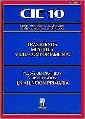 Portada del libro 9788487548284 CIE 10 Trastornos Mentales y del Comportamiento. Pautas Diagnósticas y de Actuación
