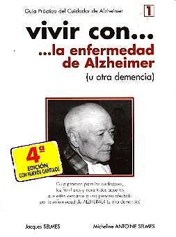 Portada del libro 9788487548390 Vivir con... la Enfermedad de Alzheimer (u Otra Demencia)