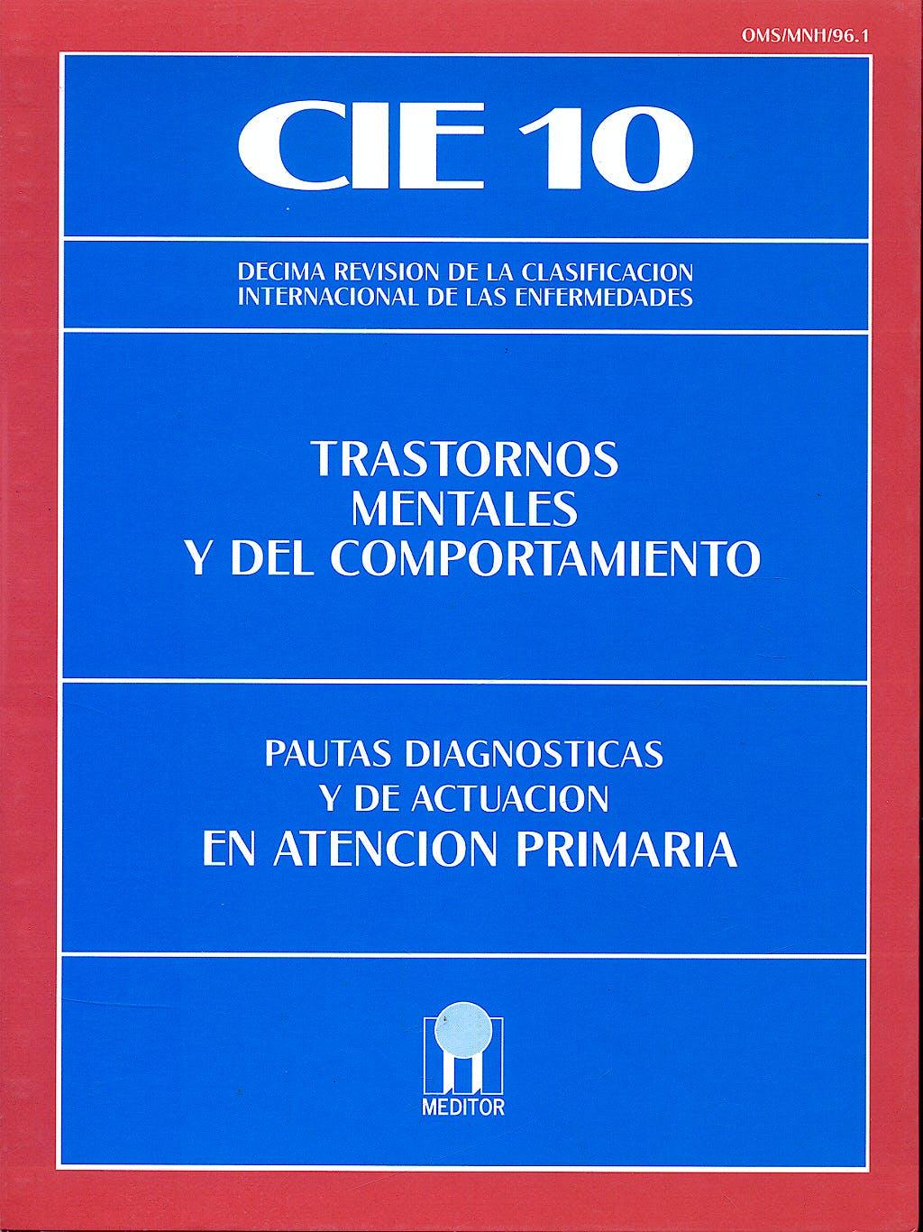 Portada del libro 9788487548406 CIE 10 Trastornos Mentales y del Comportamiento. Pautas Diagnósticas y de Actuación en Atención Primaria