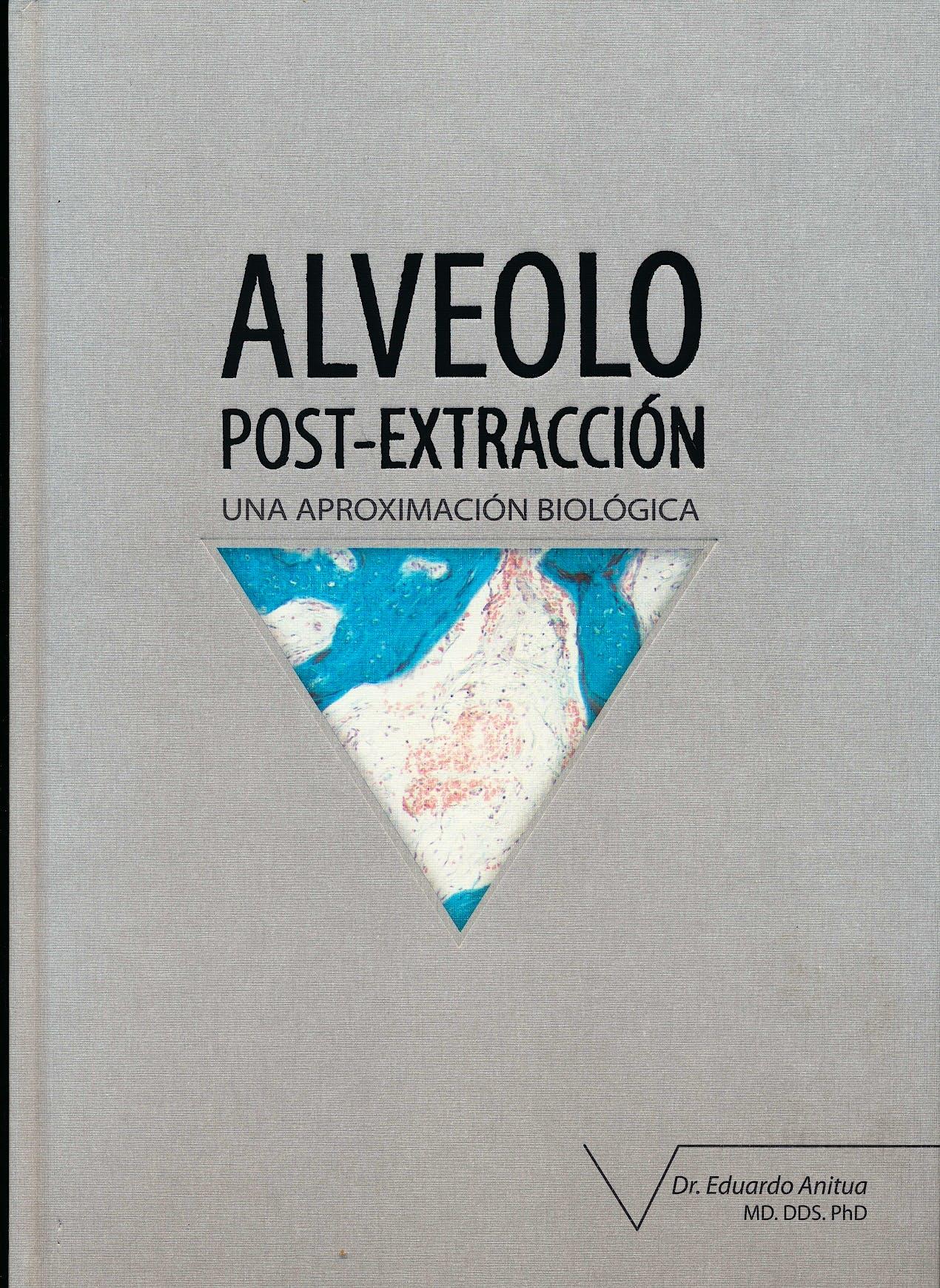 Portada del libro 9788487673368 Alveolo Post-Extracción. Una Aproximación Biológica